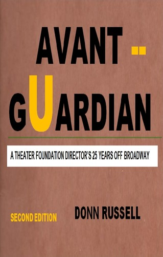 Avant Guardian by Donn Russell