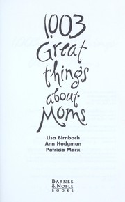 Cover of: 1,003 great things about moms |