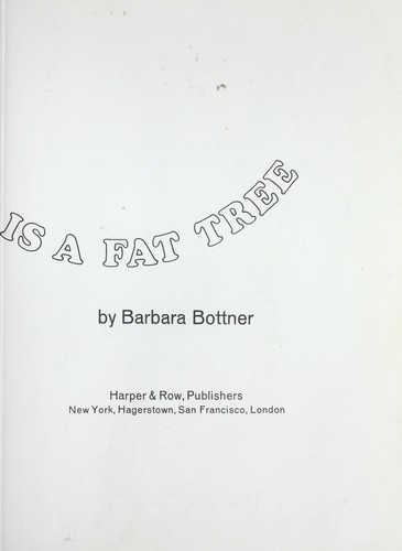 Dumb old Casey is a fat tree by Barbara Bottner