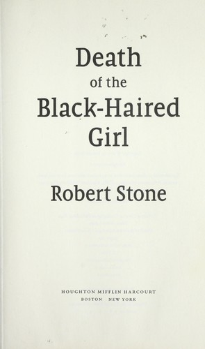 Death of the black-haired girl by Stone, Robert