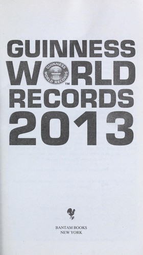Guinness World Records 2013 by Craig Glenday