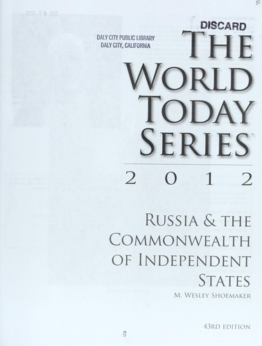 Russia & the Commonwealth of Independent States 2012 by Merle Wesley Shoemaker
