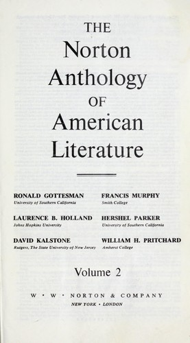 The Norton anthology of American literature by Francis Murphy, Laurence B. Holland, Hershel Parker, David Kalstone, William H. Pritchard