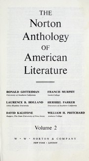 Cover of: The Norton anthology of American literature | Francis Murphy, Laurence B. Holland, Hershel Parker, David Kalstone, William H. Pritchard