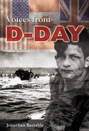 Cover of: Voices From D-Day by Jonathan Bastable