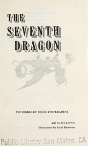Cover of: The seventh dragon | Anita T. Sullivan