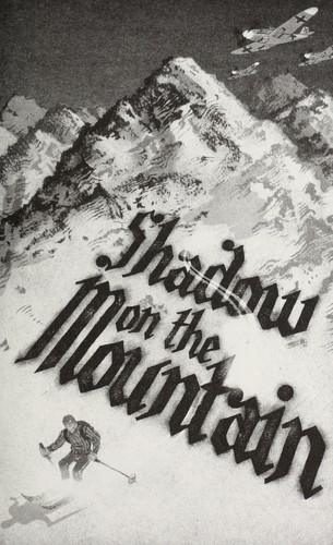 Shadow on the mountain ; a novel inspired by the true adventures of a wartime spy by