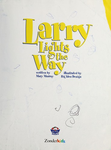 Larry lights the way by Mary Murray