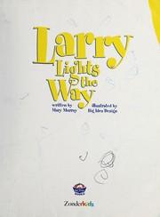 Cover of: Larry lights the way | Mary Murray