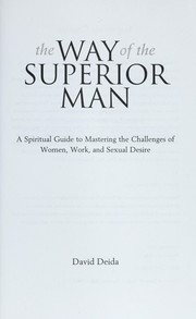 Cover of: The way of the superior man | David Deida