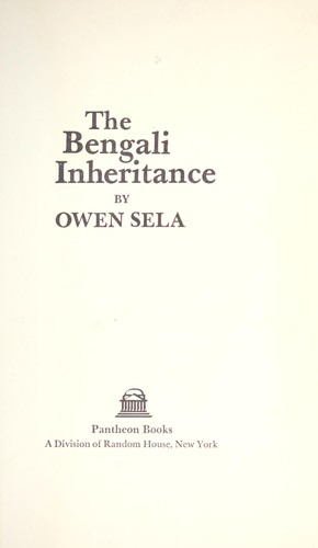 The Bengali inheritance by Owen Sela