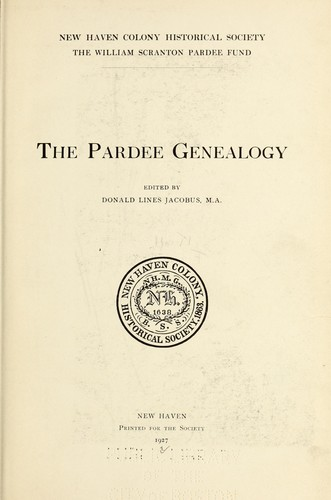 ...The Pardee genealogy by Donald Lines Jacobus