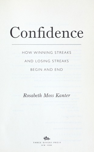Confidence : how winning streaks and losing streaks begin and end by