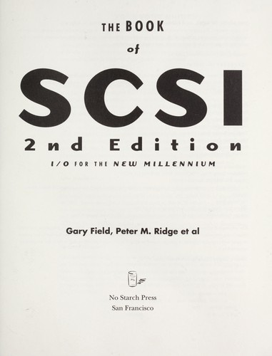 The book of SCSI : I/O for the new millennium by