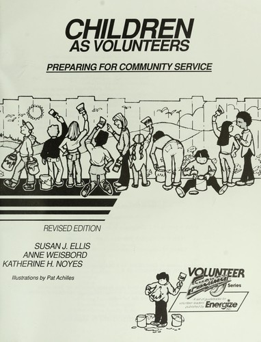 Children as volunteers : preparing for community service by