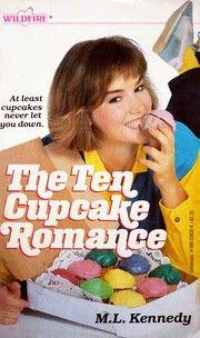 Cover of: Ten Cupcake Romance (Wildfire) by M. L. Kennedy