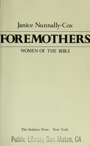 Foremothers : women of the Bible by