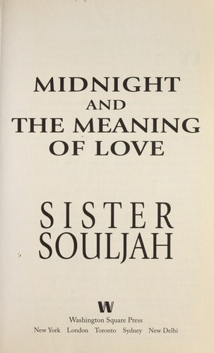 Midnight and the meaning of love by Sister Souljah