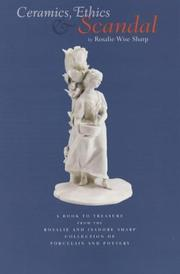 Cover of: Ceramics, ethics & scandal by Rosalie Sharp