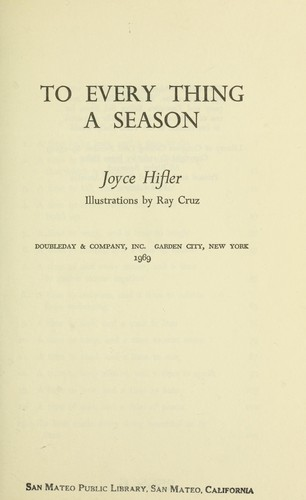 To every thing a season by Joyce Hifler