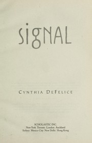 Cover of: Signal | Cynthia C. DeFelice