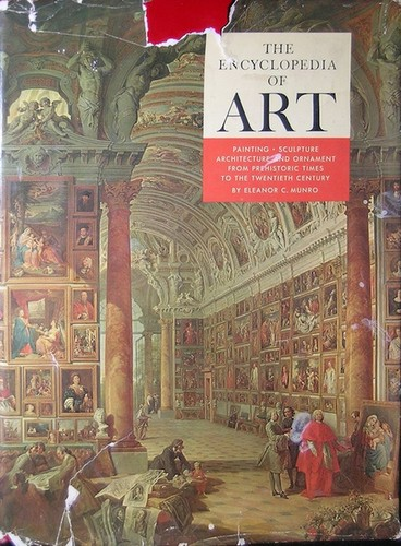 The encyclopedia of art by Eleanor C. Munro