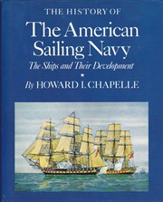Cover of: The history of the American sailing Navy by Howard Irving Chapelle