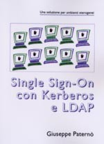 Cover of: Single Sign-On con Kerberos ed LDAP | Giuseppe Paternò