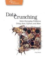 Cover of: Data crunching by Greg Wilson