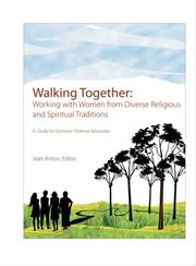 Cover of: Walking Together by Jean Anton