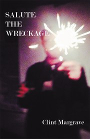 Cover of: Salute the Wreckage by Clint Margrave