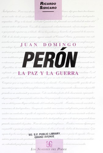 Juan Domingo Perón by Ricardo Sidicaro