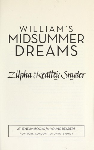 William's midsummer dreams by Zilpha Keatley Snyder