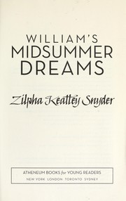 Cover of: William's midsummer dreams by Zilpha Keatley Snyder