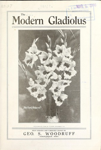The modern gladiolus by Geo. S. Woodruff (Firm)