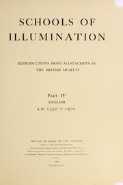 Cover of: Schools of illumination by British Museum. Department of Manuscripts.