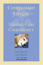 Cover of: Compassion Fatigue in the Animal-Care Community by Charles R. Figley