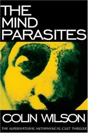 Cover of: The mind parasites | Colin Wilson