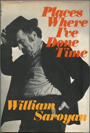 Cover of: Places Where I've Done Time | William Saroyan