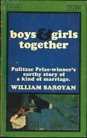 Cover of: Boys and girls together | William Saroyan