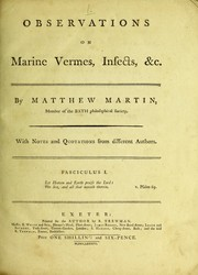 Cover of: Observations on marine vermes, insects, &c. Fasciculus I | Matthew Martin