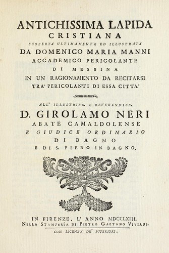 Antichissima lapida cristiana scoperta ultimamente ed illustrata by Domenico Maria Manni