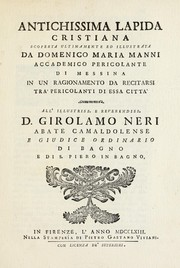 Cover of: Antichissima lapida cristiana scoperta ultimamente ed illustrata | Domenico Maria Manni