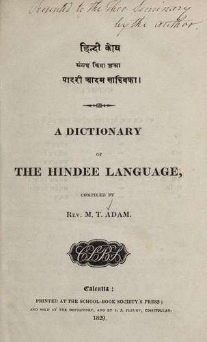 A dictionary of the Hindee language by M. T. Adam