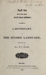 Cover of: A dictionary of the Hindee language by M. T. Adam