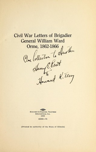 Civil War letters of Brigadier General William Ward Orme, 1862-1866 by William Ward Orme