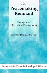 Cover of: The Peacemaking Remnant | Douglas Morgan
