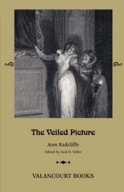 Cover of: The Veiled Picture; or, The Mysteries of Gorgono (Gothic Classics) | Ann Ward Radcliffe