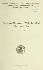 Cover of: Characters connected with the yield of the corn plant by William Carlyle Etheridge