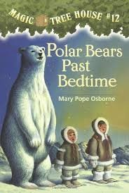 Polar Bears Past Bedtime, #12 by Mary Pope Osborne
